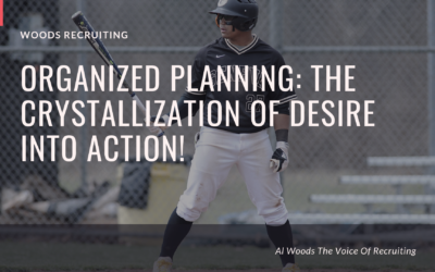 Organized Planning: The Crystallization Of Desire Into Action!