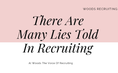 There Are Many Lies Told In Recruiting