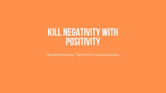 Kill Negativity With Positivity