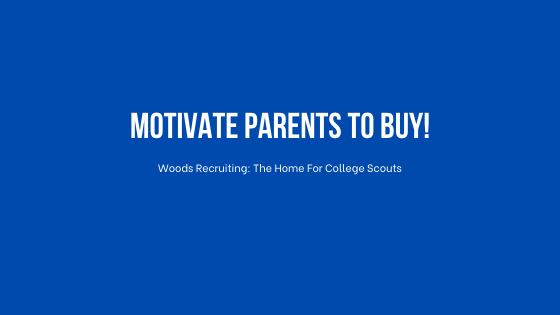 Motivate Parents To Buy!