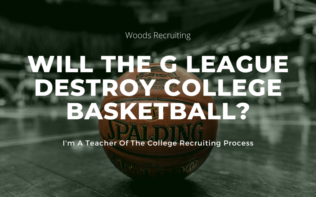 Will The G League Destroy College Basketball?